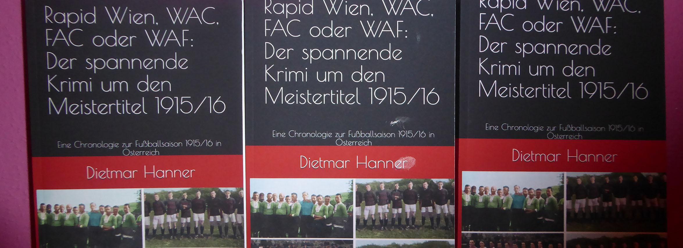 Rapid Wien, WAC, FAC oder WAF